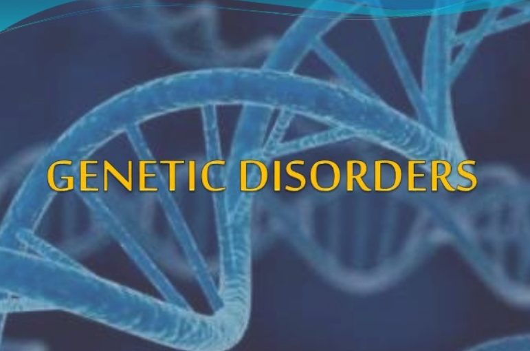 Chromosomal And Genetic Disorders